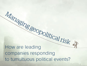 How are leading companies managing today's geopolitical risks?